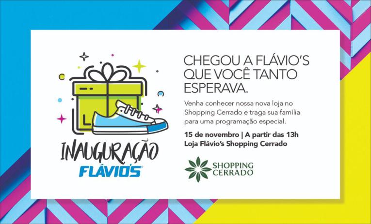 d4bec0d00 A Flávio's Calçados, uma das grandes redes varejistas de calçados do  Brasil, com 40 anos de história, inaugurará mais uma loja em Goiânia, ...